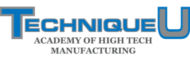 TechniqueU - Academy for Skilled Manufacturing